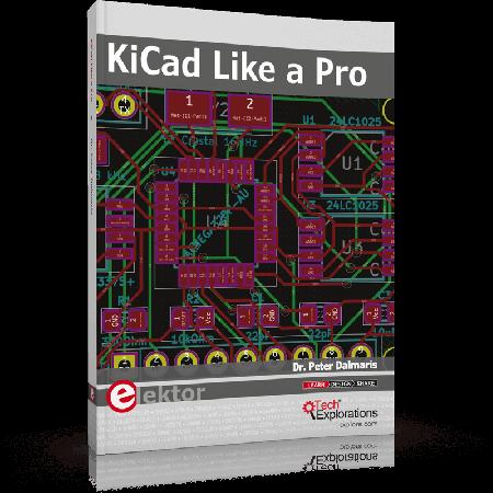 KiCad Like a Pro (2nd Edition)