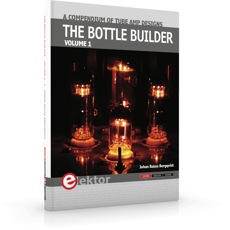 The Bottle Builder: A Compendium of Tube Amp Designs