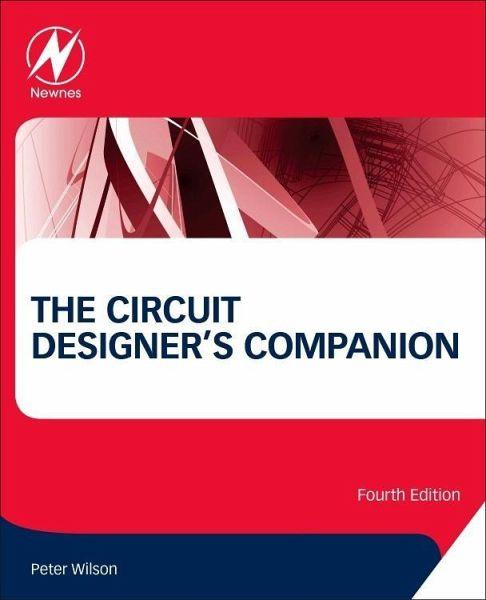 The Circuit Designer's Companion (4th Edition)